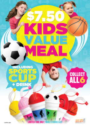 $7.50 Kids Value Meal including Sports Cup & Drink