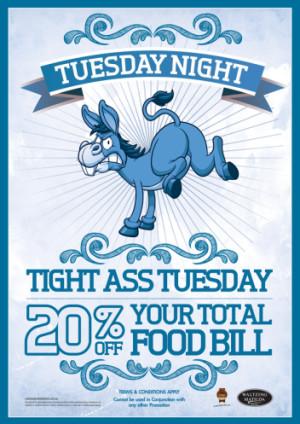 Tight Ass Tuesday