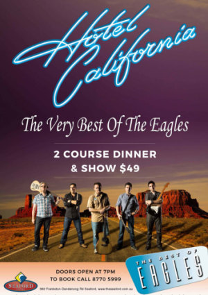Hotel California -The Eagles Tribute Show