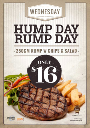 Wednesday $16 Hump Day Rump Day